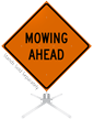 Mowing Ahead Roll-Up Sign