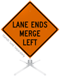 Lane Ends Merge Left Roll-Up Sign