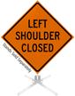 Left Shoulder Closed Roll-Up Sign