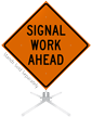Signal Work Ahead Roll-Up Sign