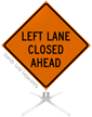 Left Lane Closed Ahead Roll-Up Sign