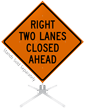 Right Two Lanes Closed Ahead Roll-Up Sign