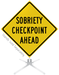 Sobriety Checkpoint Ahead Roll-Up Sign