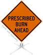 Prescribed Burn Ahead Roll-Up Sign