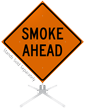 Smoke Ahead Roll-Up Sign
