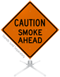 Caution Smoke Ahead Roll-Up Sign