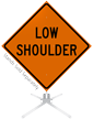 Low Shoulder Roll-Up Sign