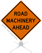 Road Machinery Ahead Roll-Up Sign