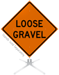 Loose Gravel Roll-Up Sign