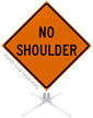 No Shoulder Roll-Up Sign