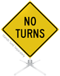 No Turns Roll-Up Sign