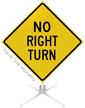 No Right Turn Roll-Up Sign