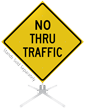 No Thru Traffic Roll-Up Sign