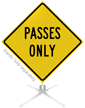 Passes Only Roll-Up Sign