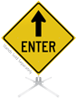 Enter Ahead Arrow Roll-Up Sign