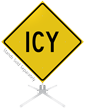 Icy Roll-Up Sign