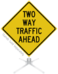 Two Way Traffic Ahead Roll-Up Sign