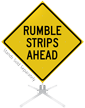 Rumble Strips Ahead Roll-Up Sign