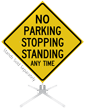 No Parking Stopping Standing Roll-Up Sign