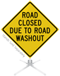 Road Closed Due To Road Washout Roll-Up Sign