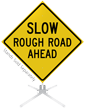 Slow Rough Road Ahead Roll-Up Sign