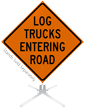 Log Trucks Entering Road Roll-Up Sign