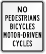 Pedestrians, Bicycles, Motor-Driven Cycles Prohibited Sign