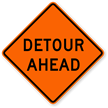Detour Ahead - Traffic Sign