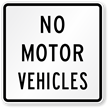 No Motor Vehicles Road Traffic Sign