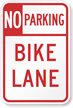 No Parking Bike Lane Sign