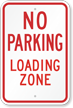 X-R7-6 No Parking Loading Zone