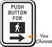 Push Button For Walk MUTCD Sign