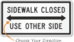 Sidewalk Closed, Use Other Side MUTCD Sign