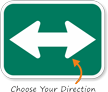 Two Directional Arrow Sign - MUTCD Compliant