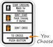 To Cross Push Button Road Traffic Signal Sign