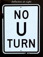 NO U TURN Parking Lot Sign