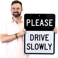 PLEASE DRIVE SLOWLY Aluminum Parking Signs