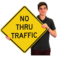 No Thru Traffic Signs