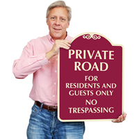Private Road For Residents And Guests Only SignsatureSigns™