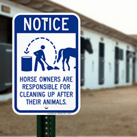 Notice Horse Owners Responsible Cleaning Up Animals Signs