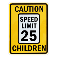 Caution Speed Limit 25 Mph Children Signs
