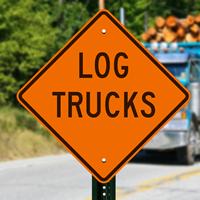 Log Trucks Logging Operation Signs