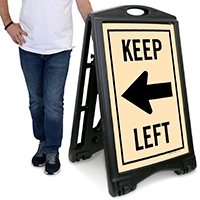 Keep Right A-Frame Portable Sidewalk Sign