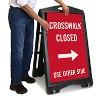 Crosswalk Closed Use Other Side Sign