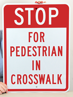 Stop For Pedestrian In Crosswalk Aluminum School Signs