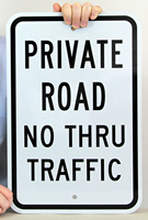 Private Road No Thru Traffic Aluminum Parking Signs