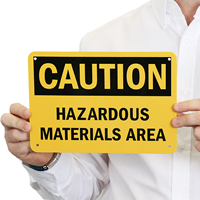 Caution Material Hazardous Area Sign