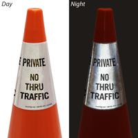 Private No Thru Traffic Cone Message Collar Sign