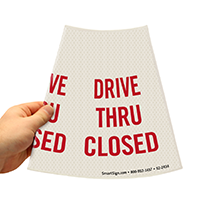 Drive Thru Closed Parking Sign
