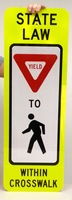 State Law Pedestrians Yield Road Traffic Signs